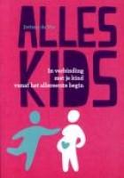 Alles kids : in verbinding met je kind vanaf het allereerste begin