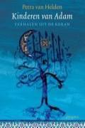 Kinderen van Adam: verhalen uit de Koran