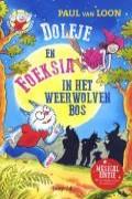 Dolfje en Foeksia in het Weerwolvenbos Dl. 14