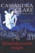 Scharlakenrode magie Dl. 1