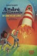 Andr? het astronautje op zoek naar Laika