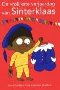 De vrolijkste verjaardag van Sinterklaas