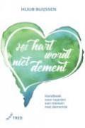 Het hart wordt niet dement