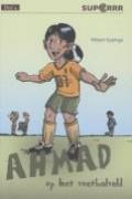 Ahmad op het voetbalveld Dl. 4
