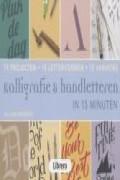 Kalligrafie & handletteren in 15 minuten